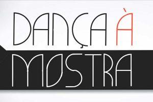 Vai começar a 5ª edição do Dança à Mostra